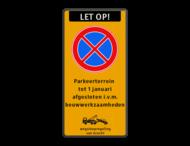 Stopverbod met eigen tekst - wegsleepregeling
