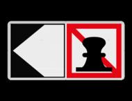 Scheepvaartbord BPR A. 7 + F.2a - Verboden ligplaats te nemen (ankeren en meren) aan de zijde van de pijl