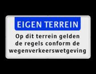 Informatiebord EIGEN TERREIN + Wegenverkeerswetgeving