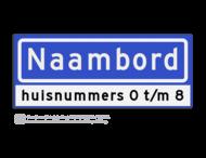 Straatnaambord KOKER 50x20cm - max. 8 karakters - met nummer verwijzing - NEN1772