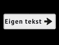 Routebord pijl rechts - eigen tekst