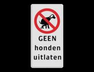 Informatiebord 200x400mm rd/zw - GEEN honden uitlaten