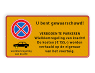 Parkeerplaatsbord E02 + wielklemregeling en eigen tekst