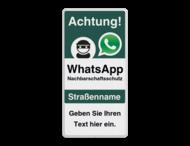 WhatsApp - Achtung Nachbarschaftsschutz Verkehrsschild mit Text