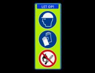 Informatiebord LET OP ! - Helm - Handschoenen verplicht + open vuur