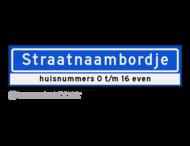 Straatnaambord KOKER 90x20cm - max. 16 karakters - met nummer verwijzing - NEN1772
