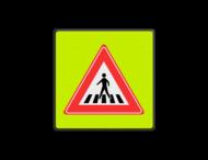 Verkeersbord RVV J22f - Voetgangers-oversteekplaats fluor