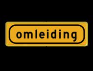 Tekstbord - T101 - omleiding - Werk in uitvoering
