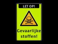 Veiligheidspictogram - Pas Op! Gevaarlijke stoffen - W002 + Eigen tekst