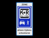 Informatiebord zone KISS & RIDE - halen en brengen + tekst - L52b