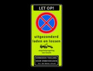 Stopverbod met eigen tekst - wegsleepregeling - Verboden toegang Art 461
