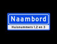 Straatnaambord 08 karakters 500x200 mm + huisnummers NEN 1772