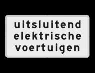 Verkeersbord RVV OB21 - Onderbord - uitsluitend elektrische voertuigen
