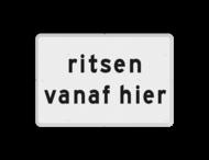 Verkeersbord RVV OB726 - Onderbord - ritsen vanaf hier