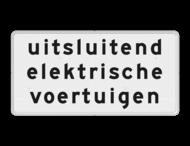 Verkeersbord RVV OBE02 - Onderbord - Uitsluitend elektrische voertuigen