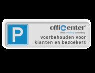 Parkeerplaatsbord met dubbel omgezette rand - Eigen ontwerp