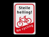 Informatiebord Steile helling - fiets aan de hand