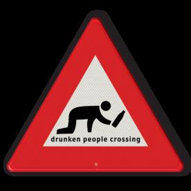 Verkeersbord overstekende dronkenlap