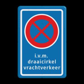 Stopverbod RVV E02 + i.v.m. draaicirkel vrachtverkeer