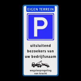 Parkeerbord - Alleen voor bezoekers + wegsleepregeling
