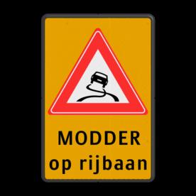 Verkeersbord J20 - Vooraanduiding slipgevaar + modder op rijbaan