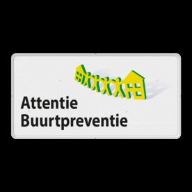 Verkeersbord L209c Attentie Buurtpreventie - 02
