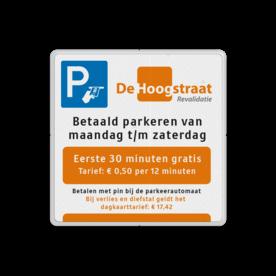 Parkeerbord tarieven reflecterend + full-colour opdruk