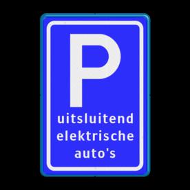 Verkeersbord Parkeren - uitsluitend elektrische auto's - BE04c