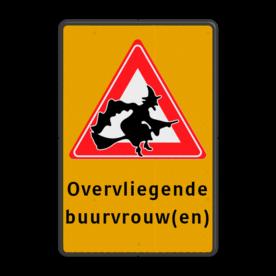 Verkeersbord - overvliegende heksen - eigen tekst