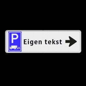 Routebord pijl rechts - parkeren expeditie + eigen tekst