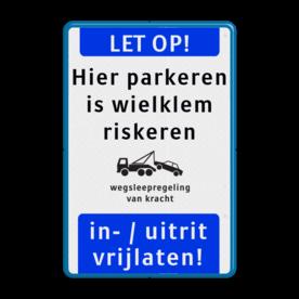 Informatiebord - LET OP + eigen tekst - wielklemregeling - ondertekst