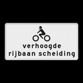 Verkeersbord RVV OB313 - Onderbord - Verhoogde rijbaan scheiding