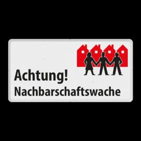 Achtung! Nachbarschaftswache - Verkehrsschild