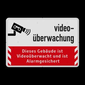 Dieses Gebäude ist Videoüberwacht - Verkehrsschild