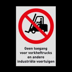 Pictogram P006 - Geen toegang voor vorkheftrucks en andere industriële voertuigen