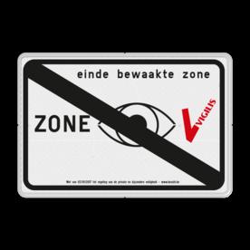 VIGILIS bord - Einde bewaakte zone - bewaking Belgie