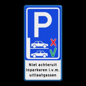 Parkeerbord - Niet achteruit inparkeren (vooruit inparkeren)