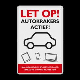 Preventiebord - let op autokrakers actief