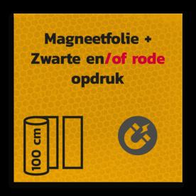 Magneetbord reflecterend FLUOR Geel klasse 3 Zwart/Rode opdruk