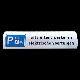 Parkeerbord voor betonrand / biggenrug - Elektrische voertuigen - breedte 600mm