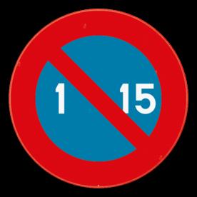 Verkeersbord SB250 E5 - Parkeerverbod van de 1e tot de 15e van de maand