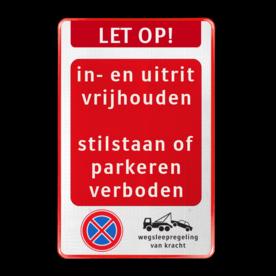 Verkeersbord - Inrit/uitrit vrijhouden - parkeren/stilstaan verboden - E02 + WSR