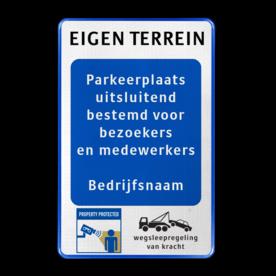 Parkeerbord bedrijfsnaam - bezoekers/medewerkers - eigen terrein