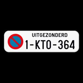Parkeerplaats bord - Parkeerverbod uitgezonderd + nummerplaat