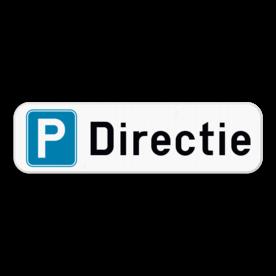 Parkeerplaats bord - Parking Directie