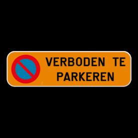 Parkeerplaats bord - Verboden te parkeren