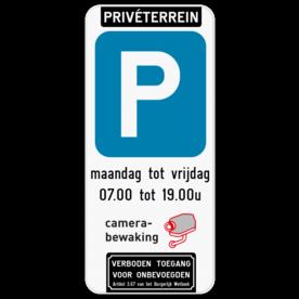 Parkeerbord Privéterrein - camerabewaking - verboden toegang