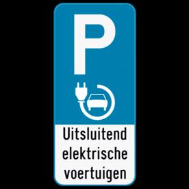 Parkeerbord E9 elektrisch laden + eigen tekst