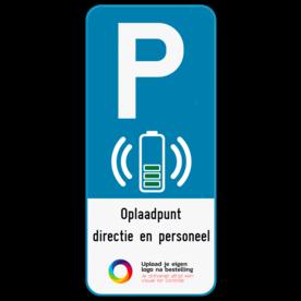 Parkeerbord E9 elektrisch laden + eigen tekst en logo