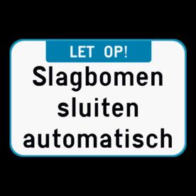 Tekstbord - Let op! + eigen tekst